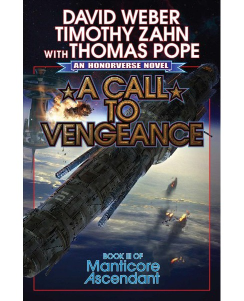 Call to Vengeance -  (Manticore Ascendant) by David Weber & Timothy Zahn (Hardcover) - image 1 of 1