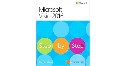Microsoft Visio 2016 Step by Step (Paperback) (Scott A. Helmers) - image 1 of 1