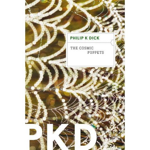 The Cosmic Puppets - by  Philip K Dick (Paperback) - image 1 of 1
