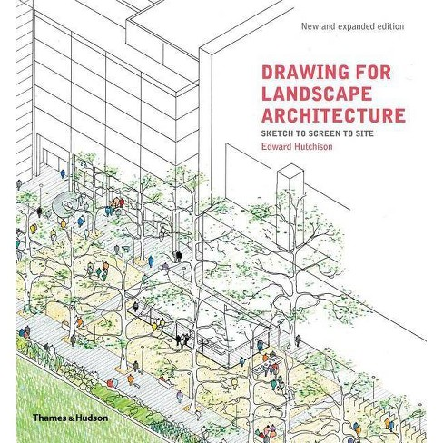 Drawing for Landscape Architecture - by  Edward Hutchison (Paperback) - image 1 of 1