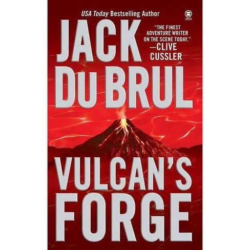 Vulcan's Forge - (Onyx Novel) by  Jack Du Brul (Paperback) - image 1 of 1