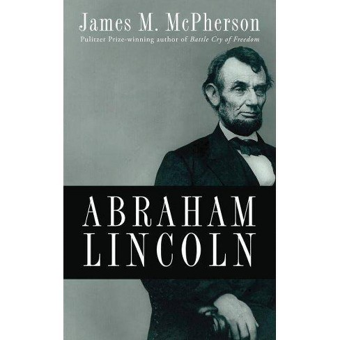 Abraham Lincoln - by  James M McPherson (Hardcover) - image 1 of 1