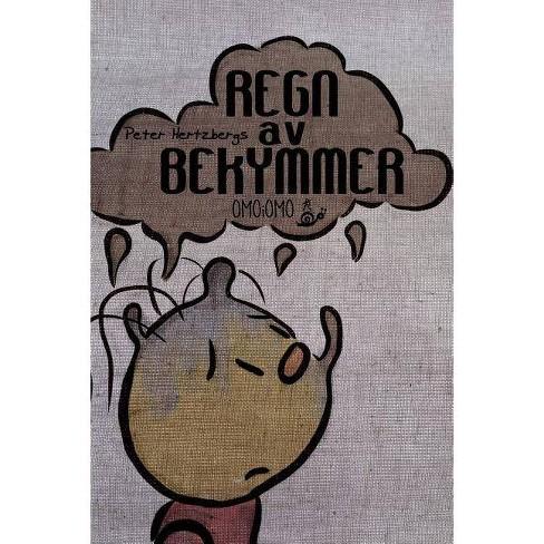Regn av bekymmer - by  Peter Hertzberg (Paperback) - image 1 of 1