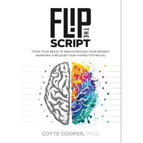 Flip the Script - by  Coyte Cooper (Hardcover) - image 1 of 1