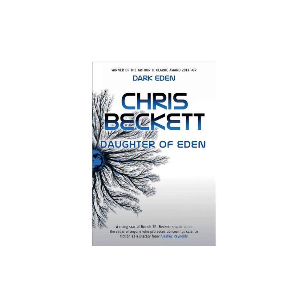 Daughter of Eden - (Eden Trilogy) by Chris Beckett (Paperback)