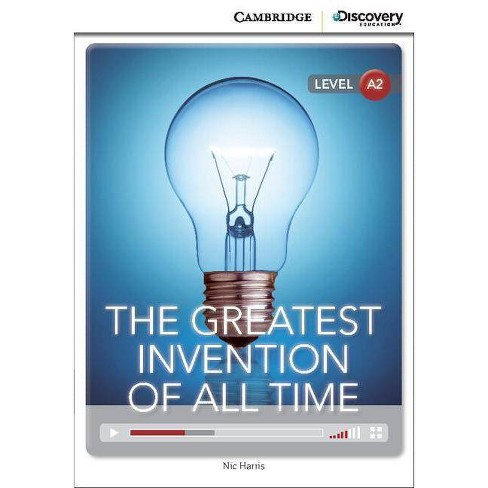 The Greatest Invention of All Time Low Intermediate Book with Online Access - by  Nic Harris - image 1 of 1