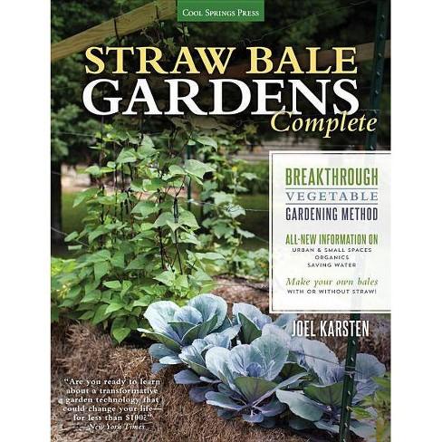 Straw Bale Gardens Complete - by  Joel Karsten (Paperback) - image 1 of 1