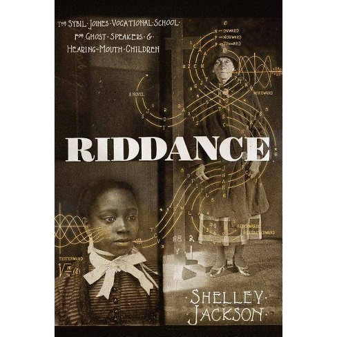 Riddance - by  Shelley Jackson (Hardcover) - image 1 of 1