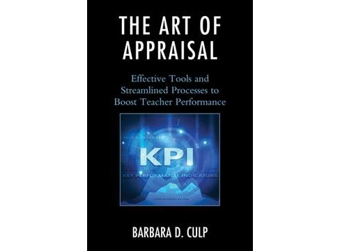Art of Appraisal : Effective Tools and Streamlined Processes to Boost Teacher Performance -  (Paperback) - image 1 of 1