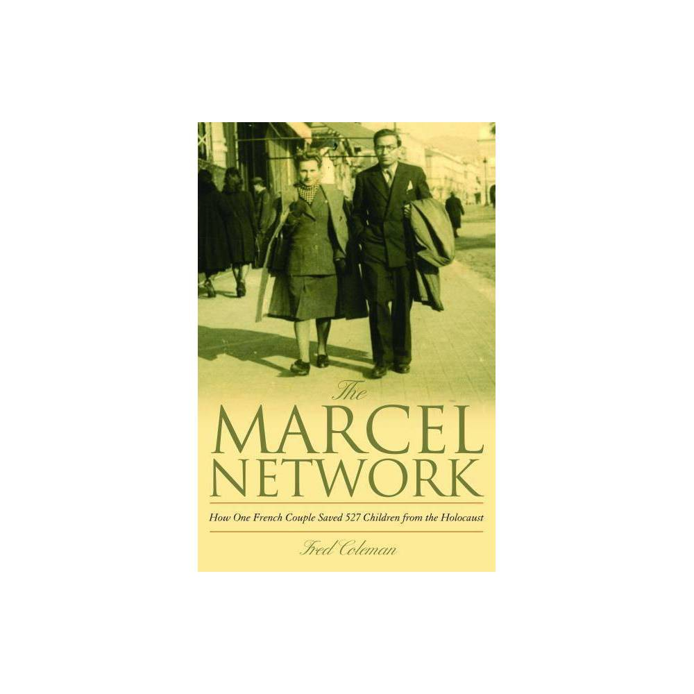 The Marcel Network - by Fred Coleman (Hardcover)
