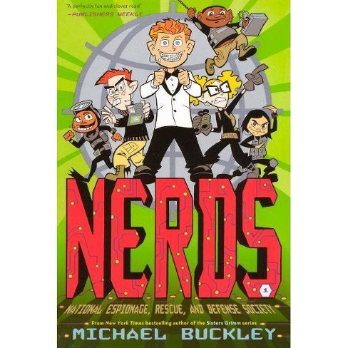 National Espionage, Rescue, and Defense Society - (Nerds (Pb)) by  Michael Buckley (Hardcover) - image 1 of 1