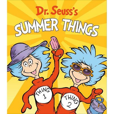 Dr. Seuss's Summer Things - (Dr. Seuss's Things Board Books)(Board Book)