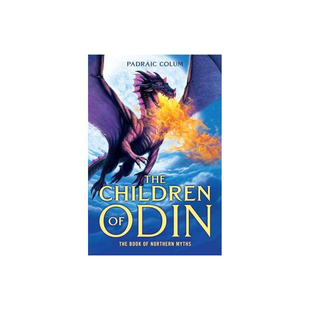 The Children Of Odin By Padraic Colum Hardcover