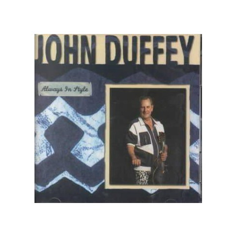 John Duffey - Always in Style-A Collection (CD) - image 1 of 1