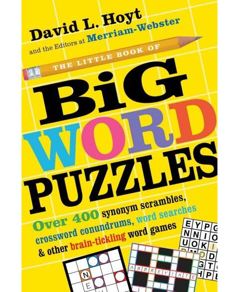Little Book of Big Word Puzzles : Over 400 Synonym Scrambles, Crossword Conundrums, Word Searches & - image 1 of 1