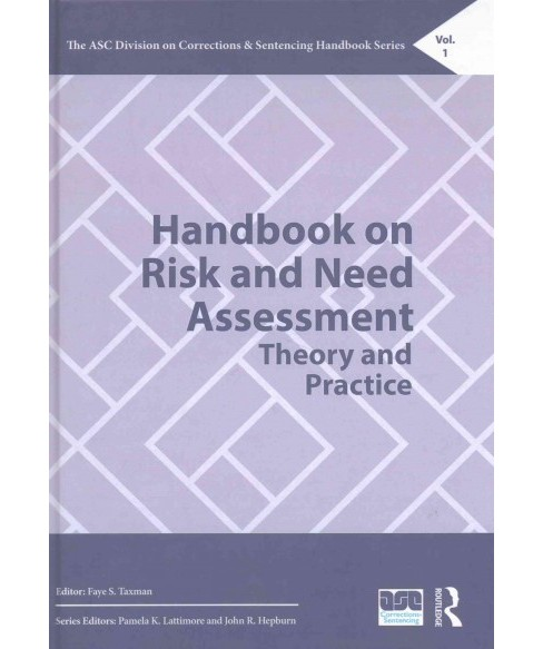 Handbook on Risk and Need Assessment : Theory and Practice (Hardcover) - image 1 of 1