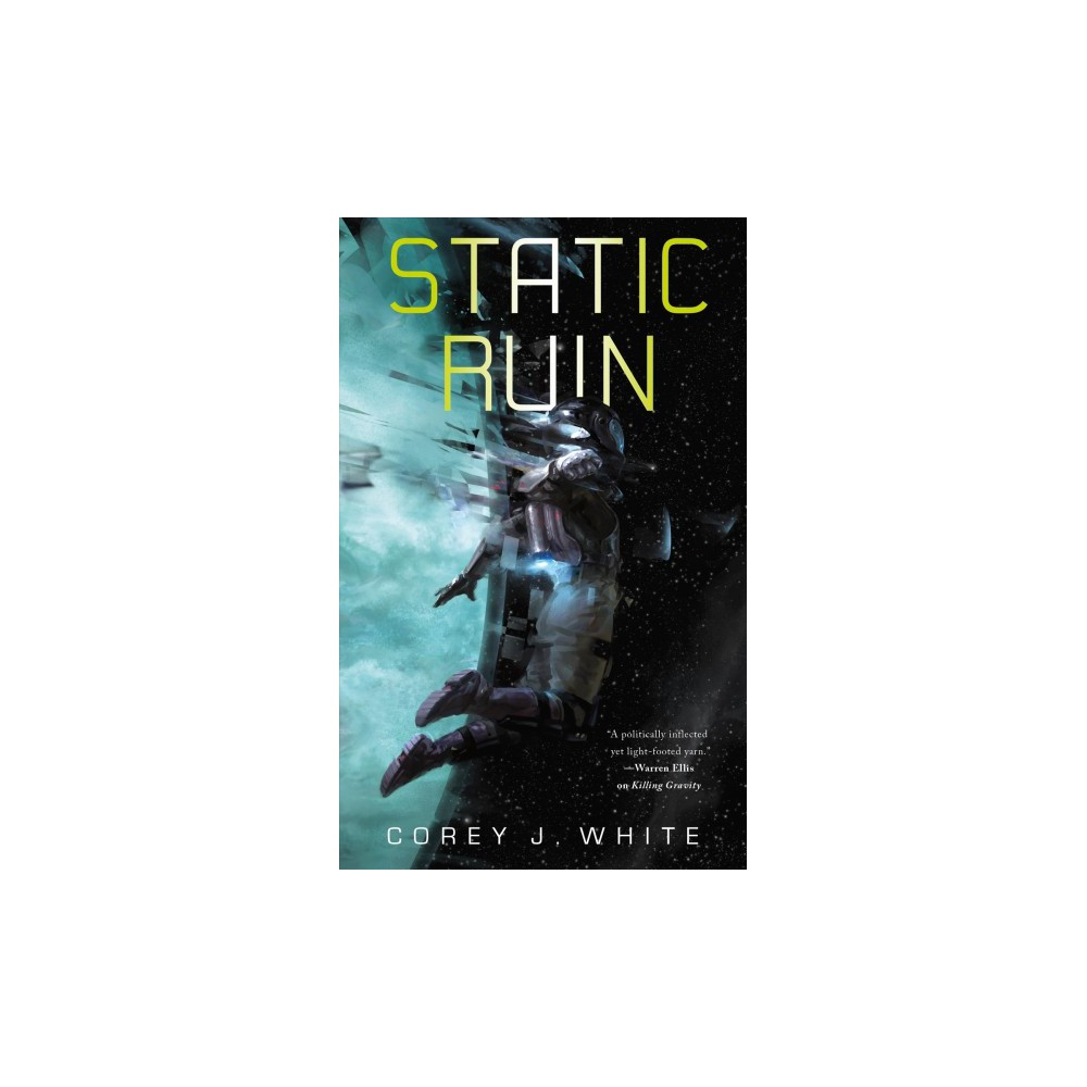 Static Ruin - (Voidwitch Saga) by Corey J. White (Paperback)