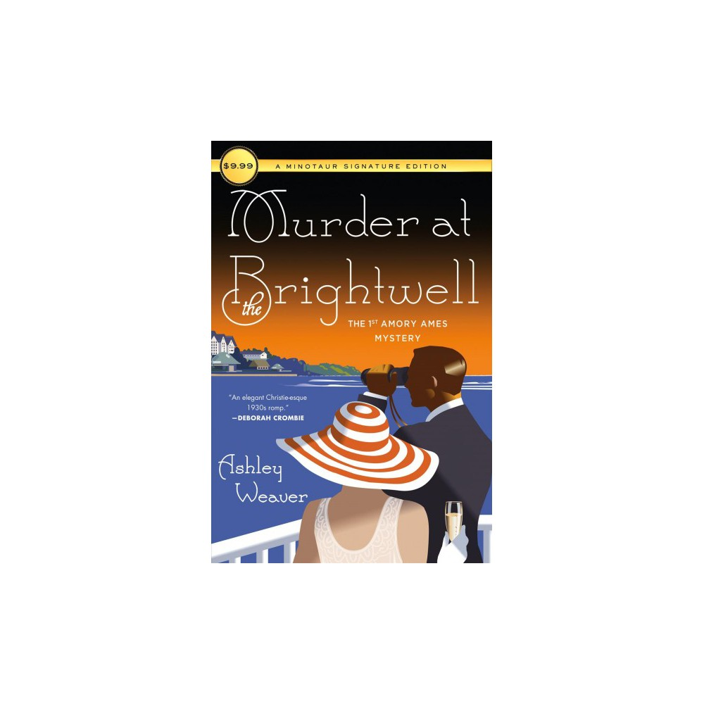 Murder at the Brightwell : Minotaur Signature Edition (Reprint) (Paperback) (Ashley Weaver)