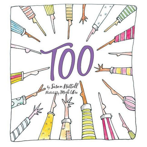 Too - by  Susan Nuttall (Paperback) - image 1 of 1