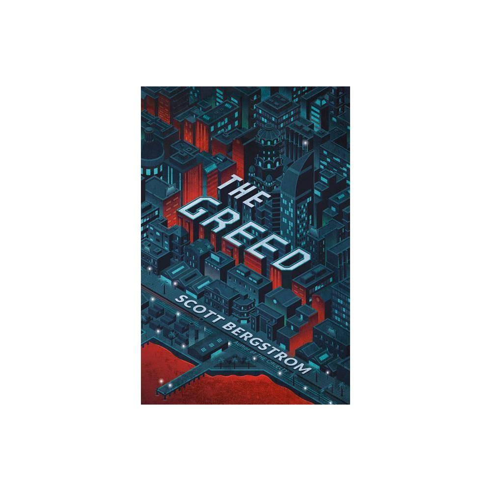 The Greed Cruelty By Scott Bergstrom Hardcover