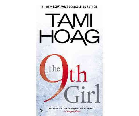 The 9th Girl (Reprint) (Paperback) by Tami Hoag - image 1 of 1