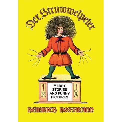 Der Struwwelpeter (English) - by  Heinrich Hoffmann (Paperback) - image 1 of 1