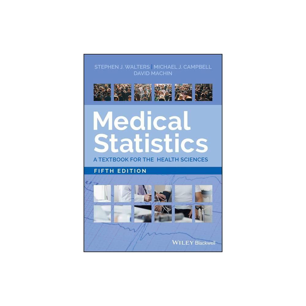 Medical Statistics 5th Edition By Stephen J Walters Michael J Campbell David Machin Paperback