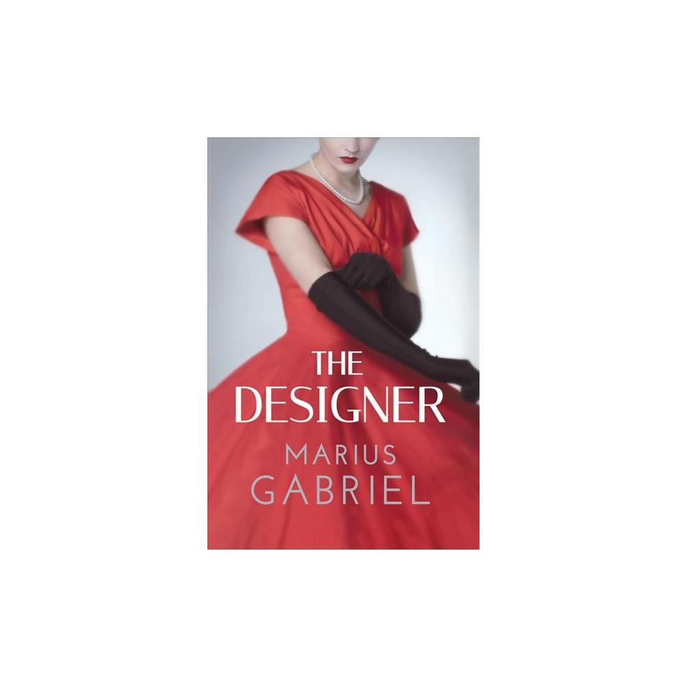 Designer - by Marius Gabriel (Paperback)