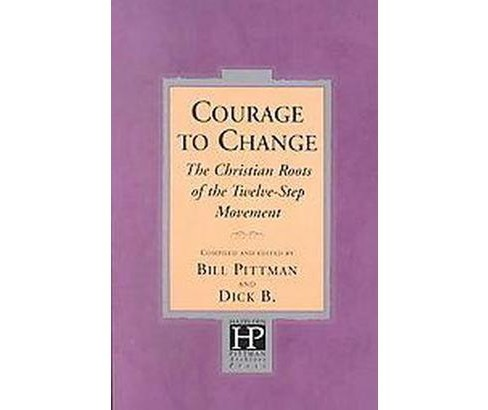 Courage to Change (Paperback) - image 1 of 1
