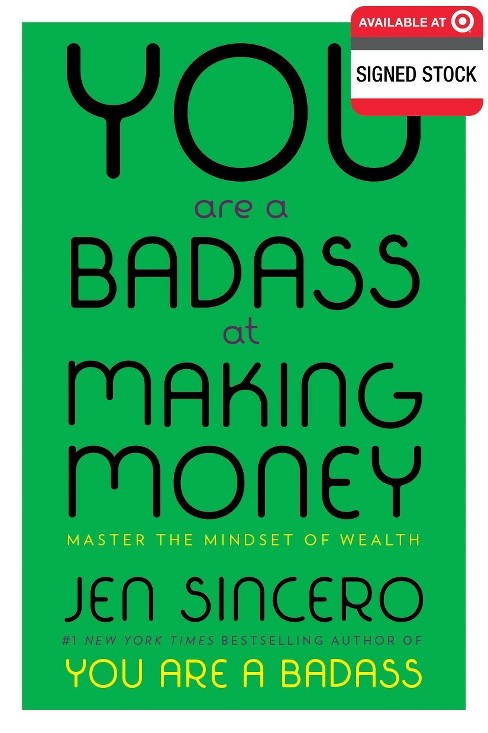 You Are a Badass At Making Money (Hardcover) Target Signed Edition By Jen Sincero 04/18/2017 - image 1 of 1
