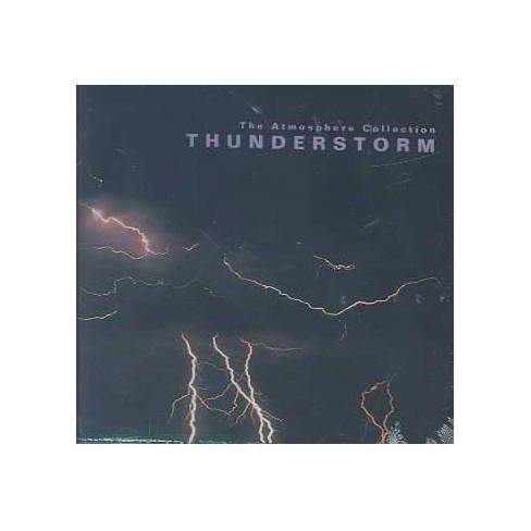 Artist Not ProvidedAtmosphere Coll. - Thunderstorm (nature/Rykodisc)thunderstorm (CD) - image 1 of 1