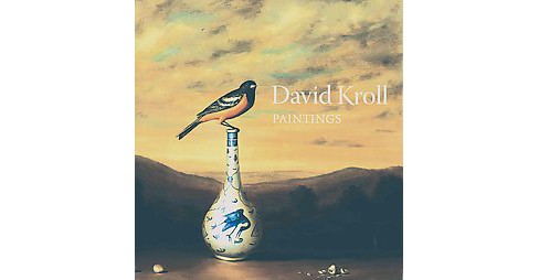 David Kroll : Paintings (Hardcover) - image 1 of 1