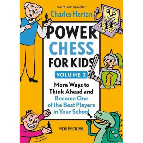 Power Chess for Kids, Volume 2 - by  Charles Hertan (Paperback) - image 1 of 1