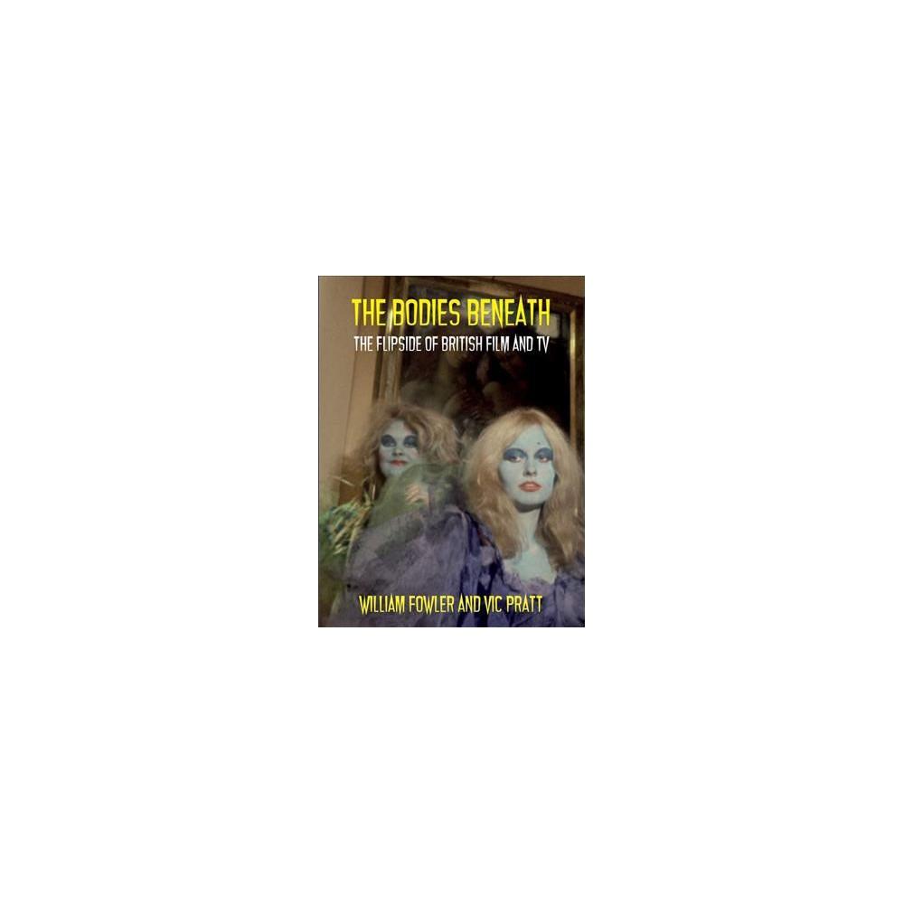 Bodies Beneath - by William Fowler & Vic Pratt (Paperback)