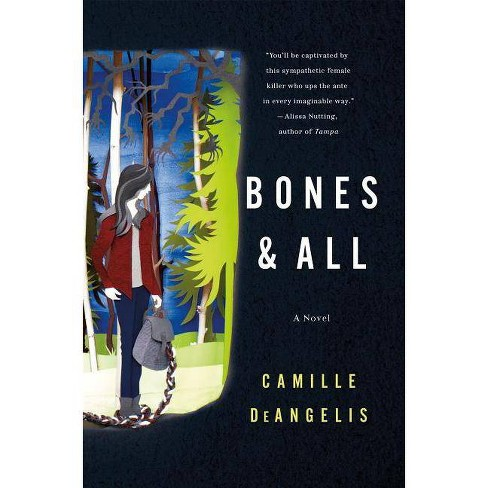 Bones & All - by  Camille Deangelis (Hardcover) - image 1 of 1