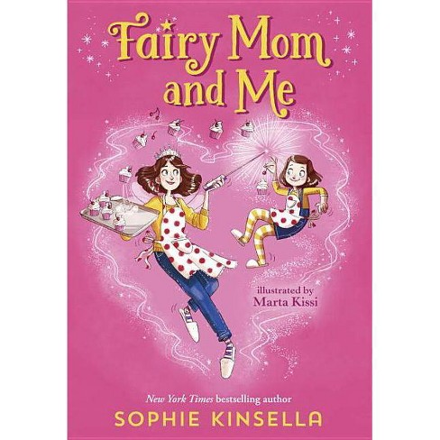 Fairy Mom and Me -  (Fairy Mom and Me) by Sophie Kinsella (Hardcover) - image 1 of 1