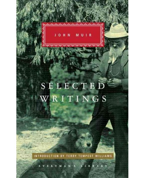 Selected Writings -  (Everyman's Library (Cloth)) by John Muir (Hardcover) - image 1 of 1