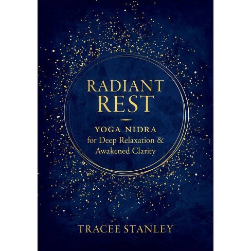 Radiant Rest - by  Tracee Stanley (Paperback) - image 1 of 1