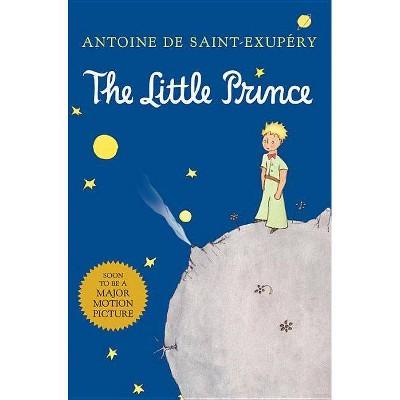 The Little Prince - by  Antoine de Saint-Exupéry (Hardcover)
