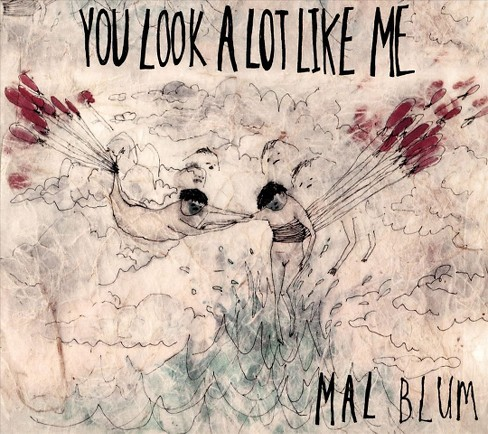 Mal blum - You look a lot like me (CD) - image 1 of 1