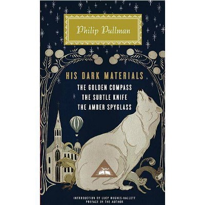 His Dark Materials - (Everyman's Library Contemporary Classics) by  Philip Pullman (Hardcover)