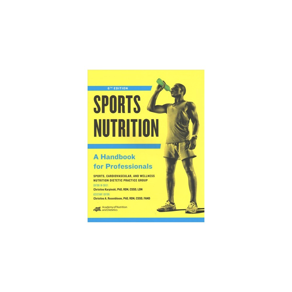 Sports Nutrition : A Handbook for Professionals (Paperback)