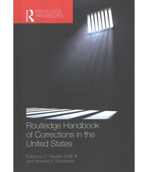 Routledge Handbook of Corrections in the United States -  (Hardcover) - image 1 of 1