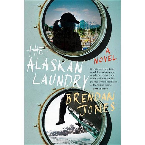 The Alaskan Laundry - by  Brendan Jones (Paperback) - image 1 of 1