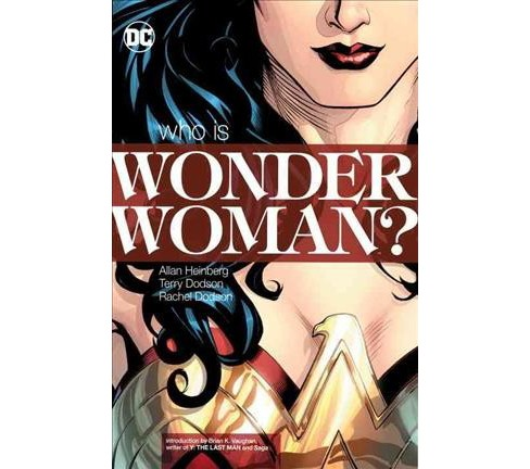 Wonder Woman : Who Is Wonder Woman? (Vol 1) (New) (Paperback) (Allan Heinberg) - image 1 of 1
