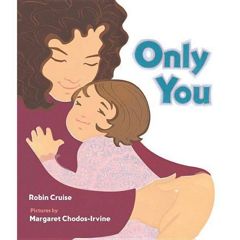 Only You - by  Robin Cruise (Paperback) - image 1 of 1