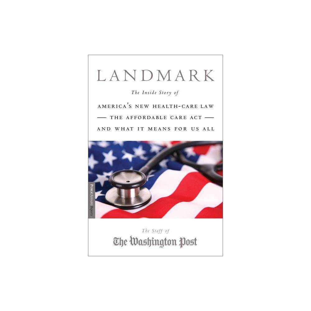 Landmark Publicaffairs Reports By Staff Of The Washington Post Paperback