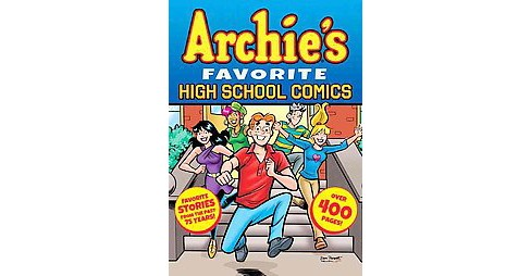 Archie's Favorite High School Comics (Paperback) (Frank Doyle & Harry Lucey & Terry Szenics & Mario - image 1 of 1