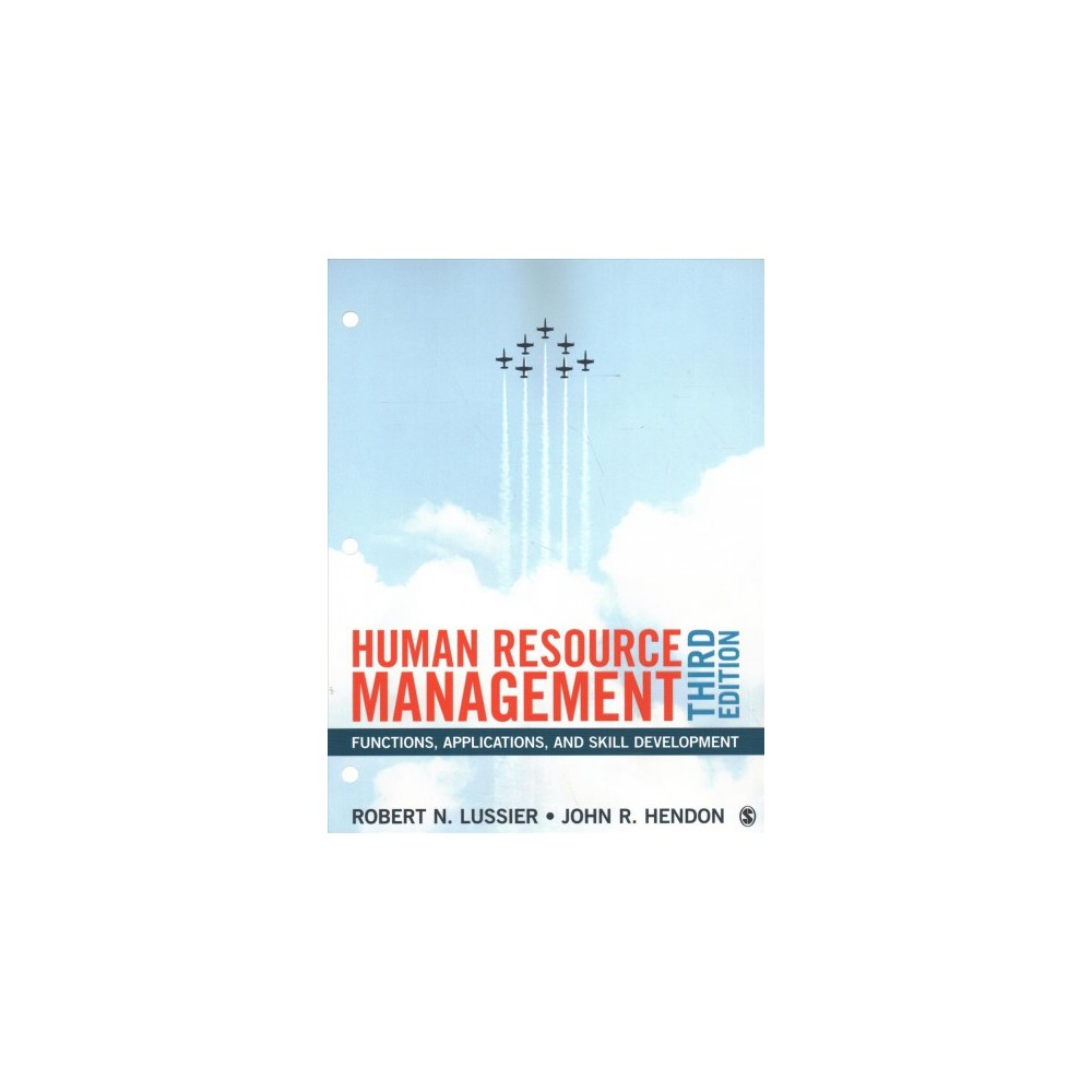Human Resource Management : Functions, Applications, and Skill Development - (Paperback)