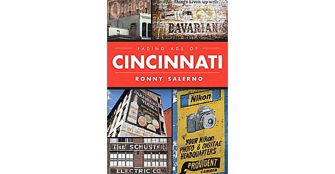 Fading Ads of Cincinnati (Paperback) (Ronny Salerno) - image 1 of 1